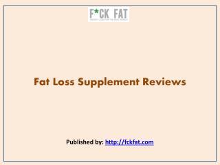 Fat Loss Supplement Reviews