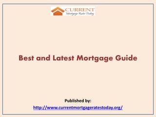 Best and Latest Mortgage Guide