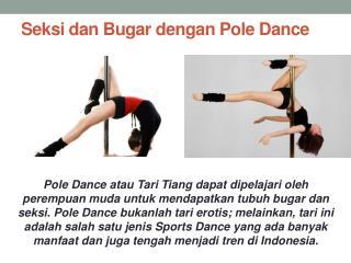 Seksi dan Bugar dengan Pole Dance
