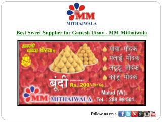Best Sweet Supplier for Ganesh Utsav - MM Mithaiwala