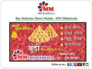 Buy Delicious Mawa Modak - MM Mithaiwala