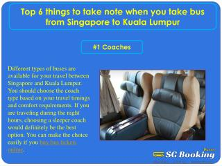 Top 6 things to take note when you take bus from Singapore to Kuala Lumpur