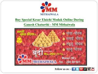 Buy Special Kesar Elaichi Modak Online During Ganesh Chaturthi - MM Mithaiwala
