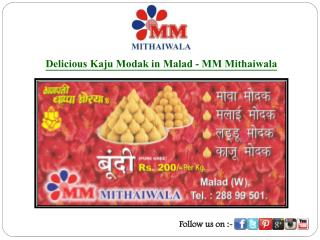 Delicious Kaju Modak in Malad - MM Mithaiwala