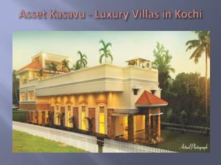 Asset Homes - Villas in Cochin
