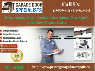 Garage Door Installation, Opener Repair, Broken Spring & Replacement Services in Toronto