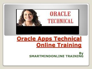 Oracle Apps Technical Online Training in UK, Canada.