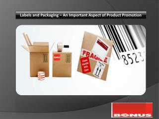 Labels and Packaging – An Important Aspect of Product Promotion