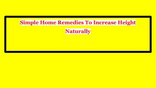 Simple Home Remedies To Increase Height Naturally