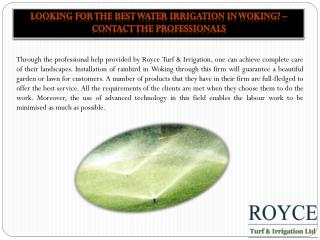 Looking for the best Water irrigation in Woking? � Contact the professionals