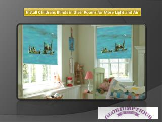 Install Childrens Blinds in their Rooms for More Light and Air