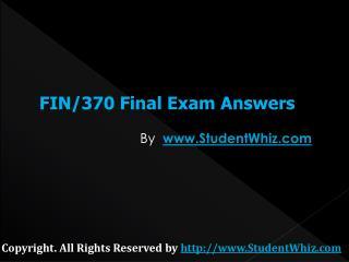 FIN 370 Final Uop Exam Assignment