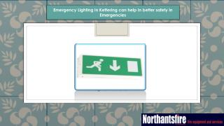 Emergency Lighting in Kettering can help in better safety in Emergencies