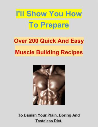 how to build muscles fast 200 muscles building recipes