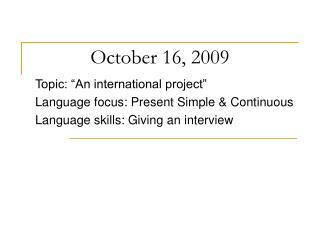 October 16, 2009