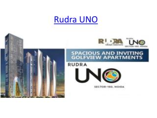 Luxury Project Book Now Rudar UNO  Sector 150 Noida