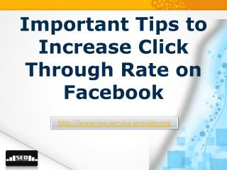 Important tips to increase click through rate on facebook
