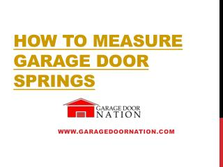 How To Measure Garage Door Springs