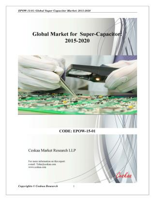Supercapacitor Market to reach $4.8 billion by 2020-Ceskaa Market Research