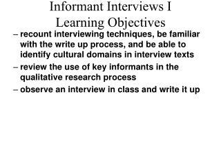 Informant Interviews I Learning Objectives