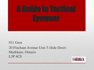 A Guide to Tactical Eyewear