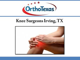 Knee Surgeons Irving, TX