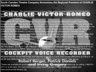 South Camden Theatre Company Announces the Regional Premiere of CHARLIE VICTOR ROMEO