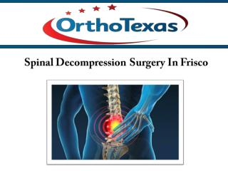 Spinal Decompression Surgery In Frisco