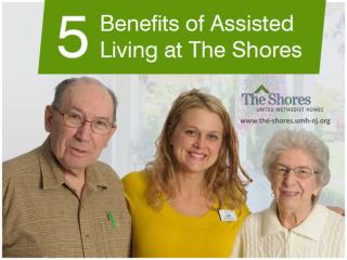 Top 5 Benefits of Assisted Living in South Jersey