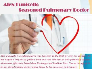 Alex Funicello - Seasoned Pulmonary Doctor