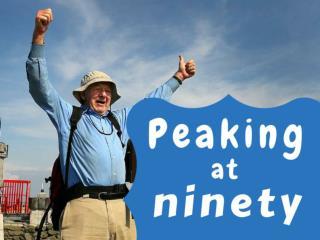 Peaking at ninety