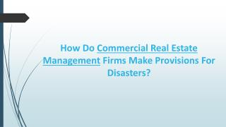 How Do Commercial Real Estate Management Firms Make Provisions For Disasters?