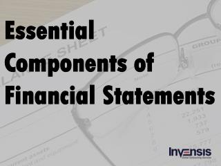 Essential Components of Financial Statement