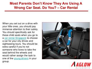 Most Parents Don't Know They Are Using A Wrong Car Seat. Do You? – Car Rental