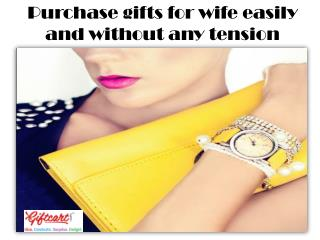 Purchase gifts for wife easily and without any tension