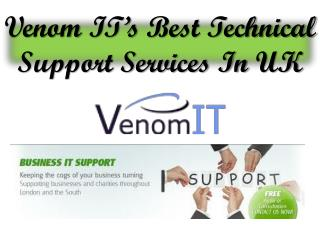 Venom ITs Best Technical Support Services In UK
