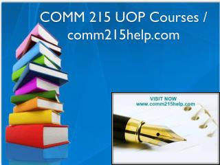 COMM 215 UOP Courses / comm215help.com