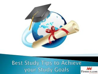 Best Study Tips to Achieve your Study Goals