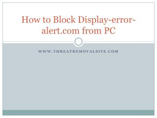 How to Uninstall Display-error-alert.com from PC