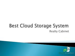 Best Cloud Storage System - RealtyCabinet