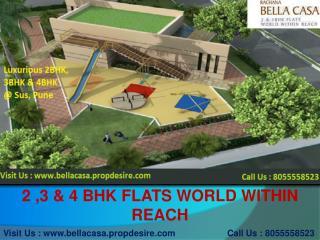 Luxurious 2BHK,3BHK & 4BHK Flats @ Sus Pune| Bella Casa