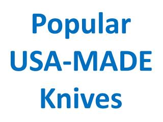 Popular USA-MADE Knives