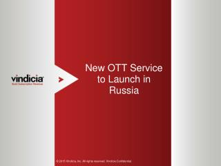 New OTT (over-the-top) Service to Launch in Russia