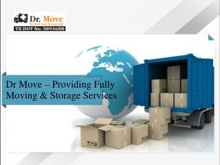 Dr Move – Providing Fully Moving & Storage Services