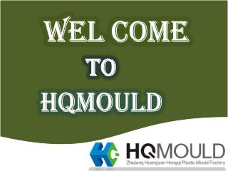 Hqmould : the Best Plastic mould Manufacturer in China