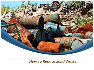 How to Reduce Solid Waste?