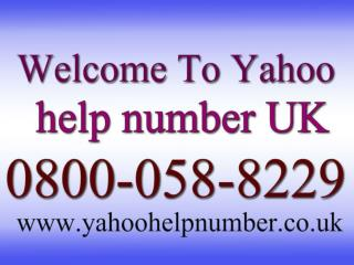 Helpline Number of Yahoo Technical Support 0800-058-8229
