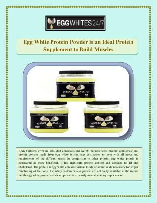 Egg White Protein Powder is an Ideal Protein Supplement to Build Muscles
