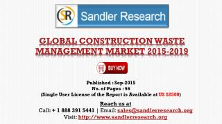 Global Construction Waste Management Market Report Profiles Enviro Serve, Progressive Waste Solution, Remondis, Republic