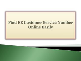 Find EE Customer Service Number Online Easily